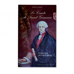 Le Comte de Saint-Germain, éveilleur de l'occident